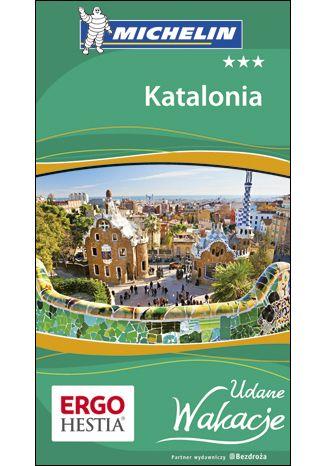 Okładka książki Katalonia. Udane Wakacje. Wydanie 1