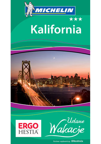 Kalifornia. Udane Wakacje. Wydanie 1