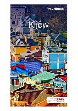 Okładka książki/ebooka Kijów. Travelbook. Wydanie 1