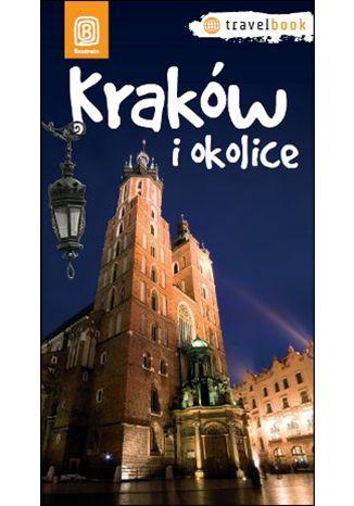 Okładka książki Kraków i okolice. Travelbook. Wydanie 1