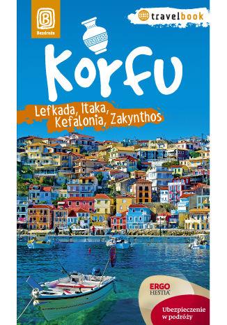 Okładka książki Korfu, Lefkada, Itaka, Kefalonia, Zakynthos. Travelbook. Wydanie 1