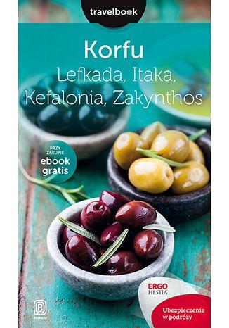 Okładka książki Korfu, Lefkada, Itaka, Kefalonia, Zakynthos.Travelbook. Wydanie 2