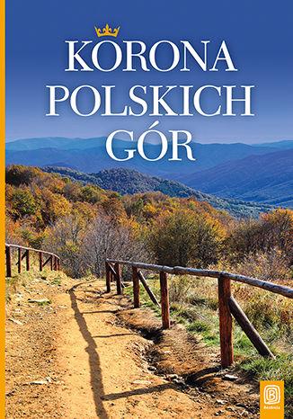 Okładka książki Korona Polskich Gór. Wydanie 1