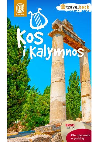 Okładka książki Kos i Kalymnos. Travelbook. Wydanie 1