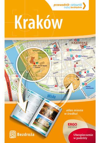 Kraków. Przewodnik - Celownik. Wydanie 1