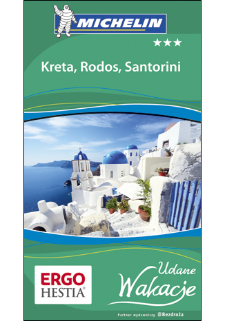 Okładka książki/ebooka Kreta, Rodos i Santorini. Udane Wakacje. Wydanie 1
