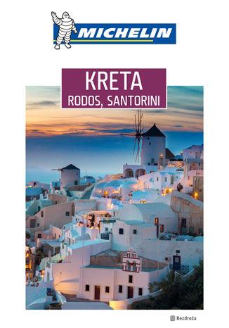 Okładka książki/ebooka Kreta, Rodos, Santorini. Michelin. Wydanie 1