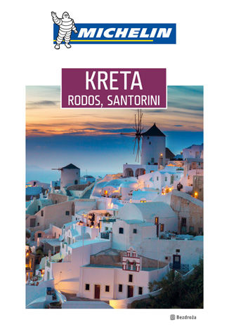 Okładka książki Kreta, Rodos, Santorini. Michelin. Wydanie 1