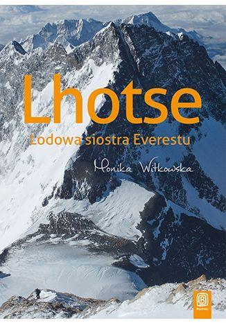 Okładka książki/ebooka Lhotse. Lodowa siostra Everestu