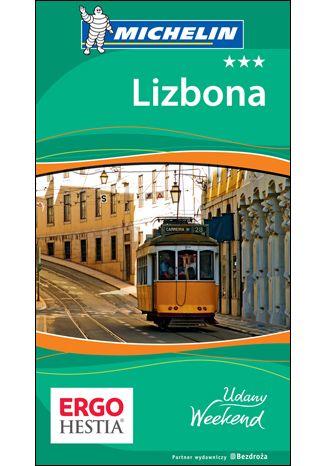 Okładka książki Lizbona. Udany weekend. Wydanie 1