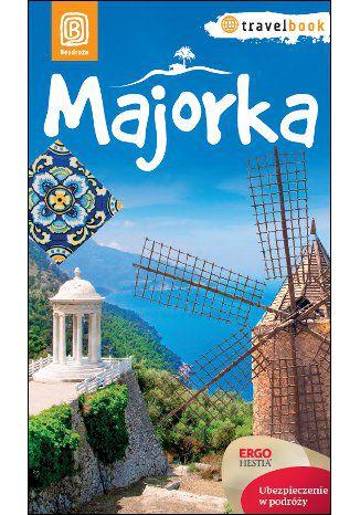 Okładka książki/ebooka Majorka. Travelbook. Wydanie 1