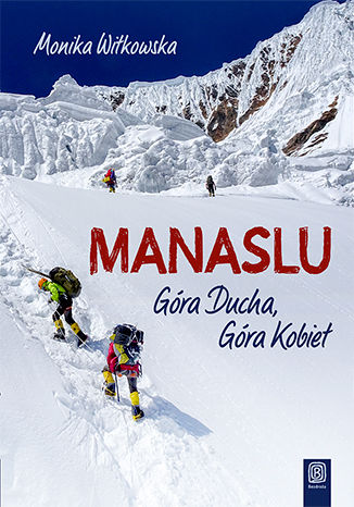 Okładka książki Manaslu. Góra Ducha, Góra Kobiet