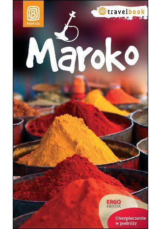Okładka książki Maroko. Travelbook. Wydanie 1