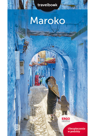 Maroko. Travelbook. Wydanie 2