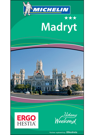 Okładka książki Madryt. Udany weekend. Wydanie 1
