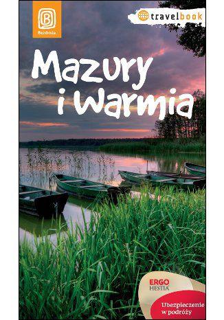 Okładka książki Mazury i Warmia. Travelbook. Wydanie 1