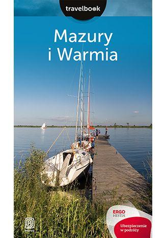Okładka książki/ebooka Mazury i Warmia. Travelbook. Wydanie 2