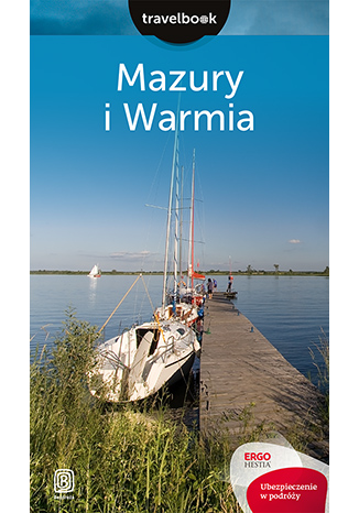 Okładka książki Mazury i Warmia. Travelbook. Wydanie 2