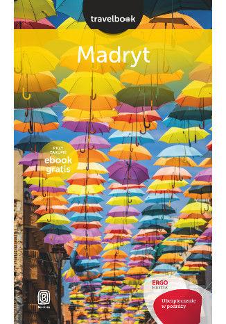 Okładka książki Madryt. Travelbook. Wydanie 1