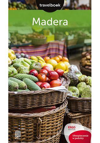 Okładka książki Madera. Travelbook. Wydanie 2