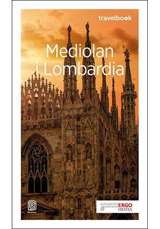 Okładka książki Mediolan i Lombardia. Travelbook. Wydanie 2