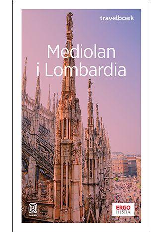 Okładka książki Mediolan i Lombardia. Travelbook. Wydanie 3