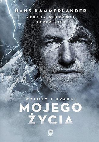 Okładka książki/ebooka Wzloty i upadki mojego życia