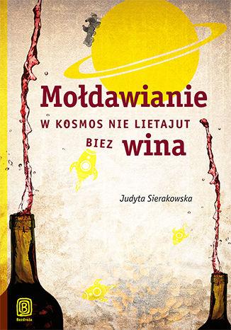 Okładka książki Mołdawianie w kosmos nie lietajut biez wina. Książka z autografem