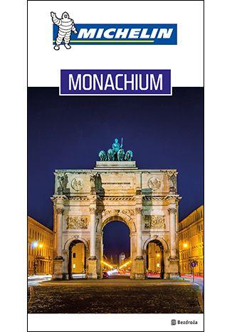 Okładka książki/ebooka Monachium i Bawaria. Udane Wakacje. Wydanie 1