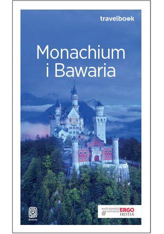 Okładka książki Monachium i Bawaria. Travelbook. Wydanie 2