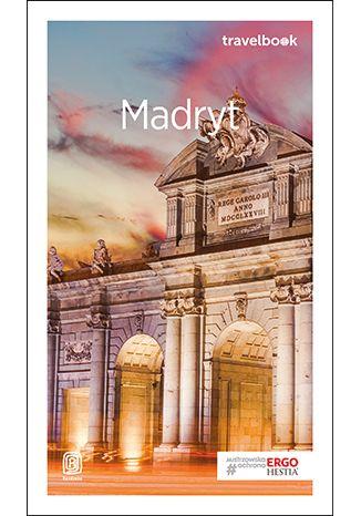 Okładka książki Madryt. Travelbook. Wydanie 2