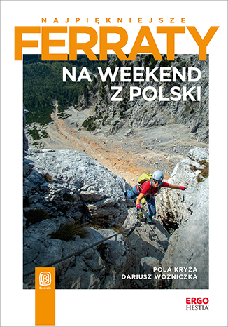 Okładka książki/ebooka Najpiękniejsze ferraty. Na weekend z Polski