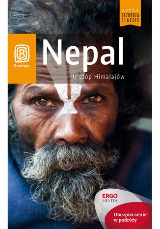 Okładka książki Nepal. U stóp Himalajów . Wydanie 1