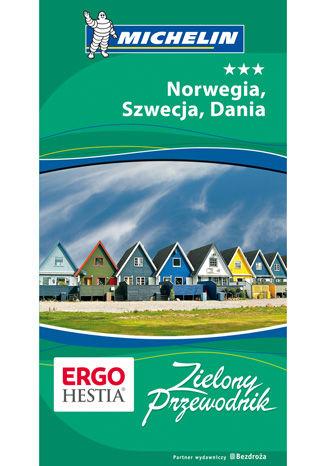 Okładka książki Norwegia, Szwecja, Dania. Zielony Przewodnik. Wydanie 1