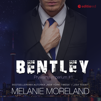 Okładka książki Bentley. Prywatne imperium #1