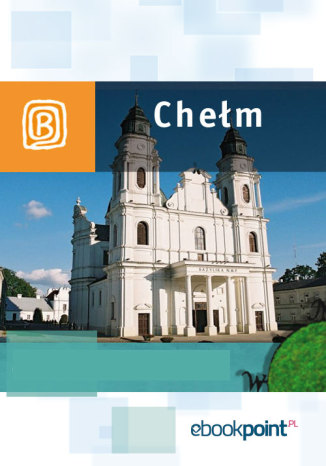 Okładka książki Chełm. Miniprzewodnik