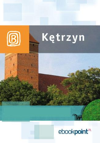 Okładka książki/ebooka Kętrzyn. Miniprzewodnik