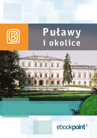 Okładka książki Puławy i okolice. Miniprzewodnik