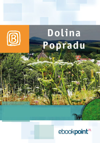 Okładka książki Dolina Popradu. Miniprzewodnik