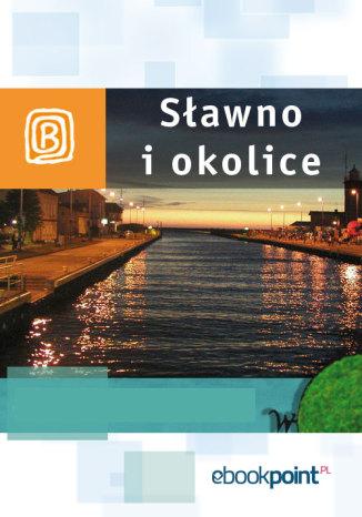 Okładka książki Sławno i okolice. Miniprzewodnik