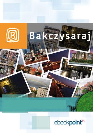Okładka książki Bakczysaraj. Miniprzewodnik