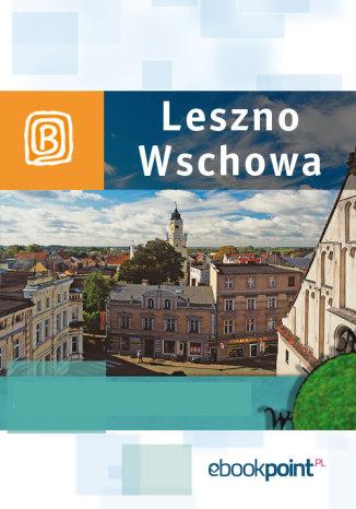 Okładka książki Leszno i Wschowa. Miniprzewodnik