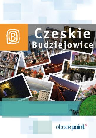 Okładka książki Czeskie Budziejowice. Miniprzewodnik