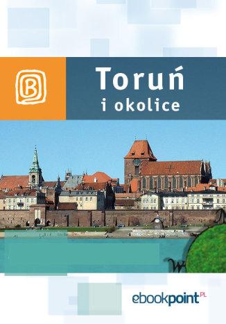 Okładka książki Toruń i okolice. Miniprzewodnik