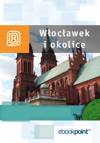 Okładka książki Włocławek i okolice. Miniprzewodnik