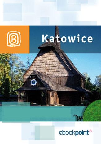 Okładka książki Katowice. Miniprzewodnik