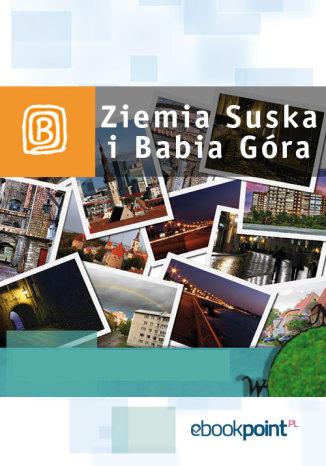 Okładka książki Ziemia Suska i Babia Góra. Miniprzewodnik