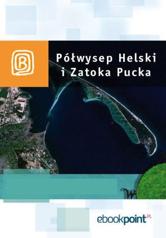 Okładka książki Półwysep Helski i Zatoka Pucka. Miniprzewodnik