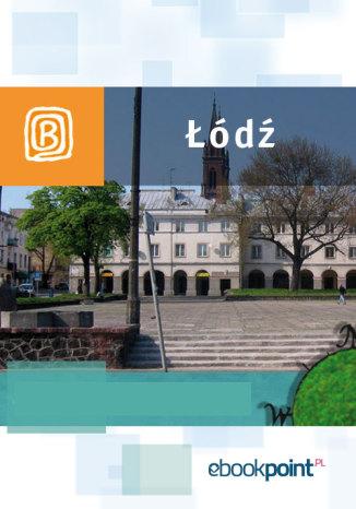 Okładka książki Łódź i okolice. Miniprzewodnik