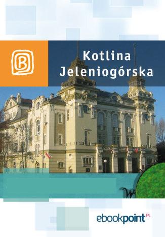 Okładka książki Kotlina Jeleniogórska. Miniprzewodnik
